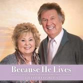 Because He Lives, by Bill & Gloria Gaither & Their Homecoming Friends, CD