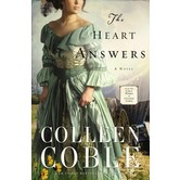 The Heart Answers: A Novel, by Colleen Coble