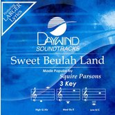 Sweet Beulah Land, Accompaniment Track, As Made Popular by Squire Parsons, CD