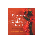 Prayers For a Widow's Heart: Honest Converstaions with God, by Margaret Nyman