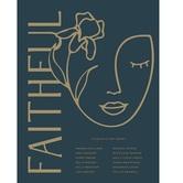 Faithful, by Various Authors, Hardcover