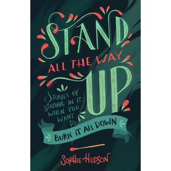 Stand All the Way Up, by Sophie Hudson, Paperback