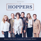 Honor The First Families Of Gospel Music, by The Hoppers, CD