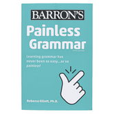 Barron's, Painless Grammar 5th Edition, by Rebecca Elliott, Ph.D., Paperback, Grades 6-9