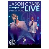 Unexpected: Live at Free Chapel, by Jason Crabb, DVD