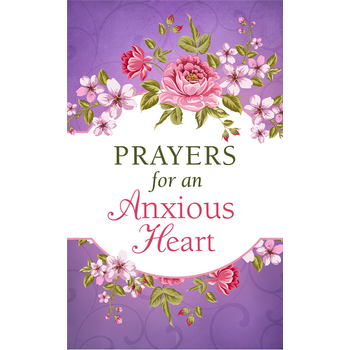 Prayers for an Anxious Heart, by Barbour