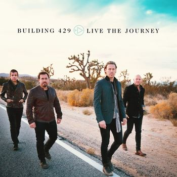 Live The Journey, by Building 429, CD