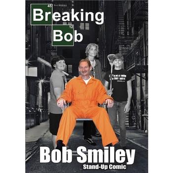 Breaking Bob, by Bob Smiley, DVD
