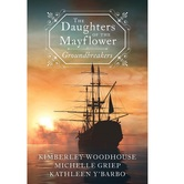 The Daughters of the Mayflower: Groundbreakers, by Various Authors, Paperback