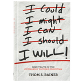 I Will: Nine Habits of the Outwardly Focused Christian, by Thom S. Rainer