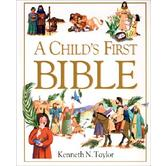 A Child's First Bible, by Kenneth N. Taylor, Nadine Wickenden & Diana Catchpole, Hardcover