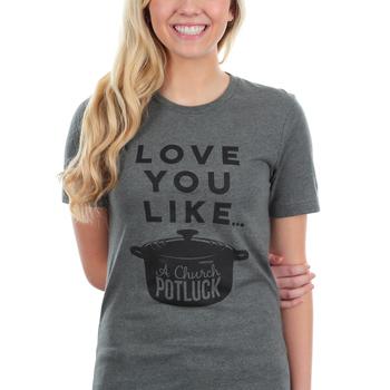 Ruby's Rubbish, Love You Like A Church Potluck, Women's Short Sleeve T-shirt, Heather Gray, S-2XL
