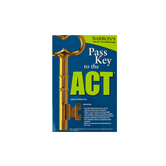 Barron's Pass Key to the ACT with 2 Practice Tests, Paperback, 3rd Ed, Grades 10-12