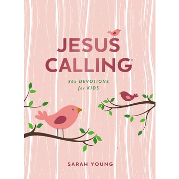 Jesus Calling: 365 Devotions for Kids (Girls Edition), by Sarah Young, Hardcover