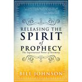 Release the Spirit of Prophecy: The Supernatural Power of Testimony
