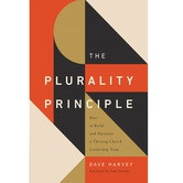 The Plurality Principle, The Gospel Coalition, by Dave Harvey, Paperback