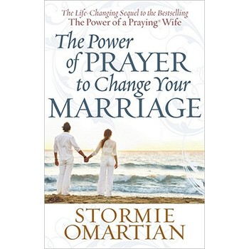 The Power of Prayer to Change Your Marriage, by Stormie Omartian