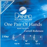 One Pair of Hands, Accompaniment Track, As Made Popular by Carroll Roberson, CD