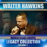 World Class Gospel Legacy Collection 2, by Walter Hawkins, CD