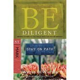 Be Diligent (Mark): Serving Others as You Walk with the Master Servant