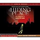 The Hiding Place, Focus On The Family Radio Theatre, by Corrie Ten Boom, Audiobook