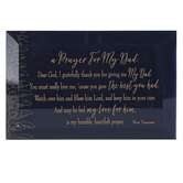 Dexsa, A Prayer For My Dad Glass Plaque, Navy Blue and Gold, 6 x 4 x 1/2 inches