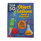 RoseKidz, Top 50 Object Lessons: Games and Activities, Paperback, 256 pages, Ages 5-10