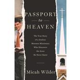 Passport to Heaven, by Micah Wilder, Paperback