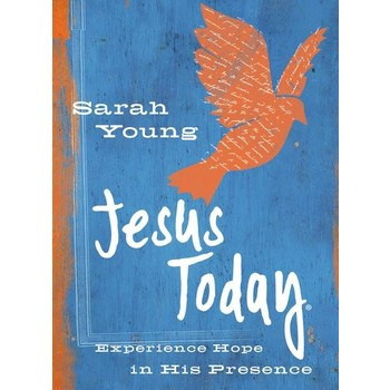 Jesus Today Teen Cover: Experience Hope In His Presence, by Sarah Young