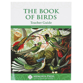 Memoria Press, The Book of Birds Teacher Guide, Reproducible, Paperback, 162 Pages, Grades 5-7