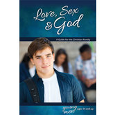 Love, Sex & God: For Young Men Ages 14 and Up - Learning About Sex, Book 5, by Bill Ameiss