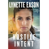 Pre-buy, Hostile Intent, Danger Never Sleeps, Book 4, by Lynette Eason, Paperback