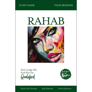 Known By Name: Rahab Study Guide, by Kasey Van Norman, Jada Edwards & Nicole Johnson, Paperback
