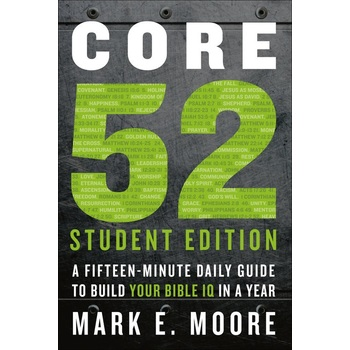 Pre-buy, Core 52 Student Edition, by Mark E. Moore, Paperback