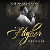 The Higher Experience, by Kelontae Gavin, CD
