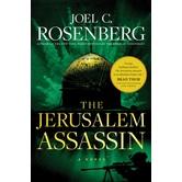 The Jerusalem Assassin: A Novel, Marcus Ryker Series, Book 3, by Joel C. Rosenberg