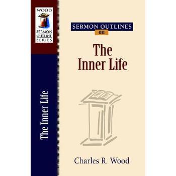 Sermon Outlines on the Inner Life