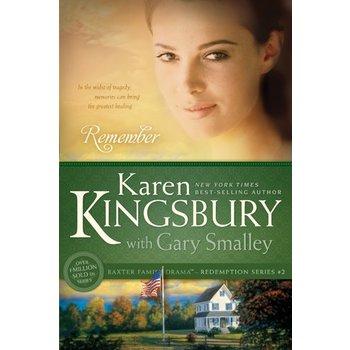 Remember, Redemption Series, Book 2, by Karen Kingsbury