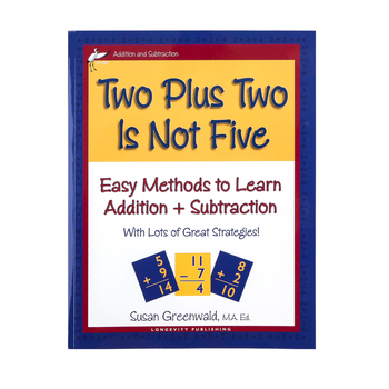 Longevity Publishing, Two Plus Two Is Not Five, Reproducible Paperback, 256 Pages, Grades K-2