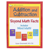 Longevity Publishing, Addition and Subtraction Beyond Math Facts Workbook, Reproducible, Grades 2 and up