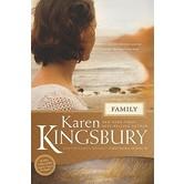 Family, Firstborn Series, Book 4, by Karen Kingsbury