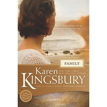 Family, Firstborn Series, Book 4, by Karen Kingsbury