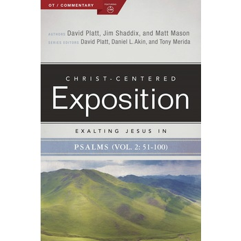 Exalting Jesus in Psalms 51-100, Christ-Centered Exposition Commentary, by Various Authors