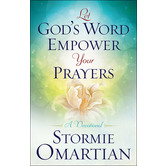 Let Gods Word Empower Your Prayers: A Devotional, by Stormie Omartian