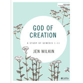 God of Creation Bible Study Book: A Study of Genesis 1-11, by Jen Wilkin, Paperback