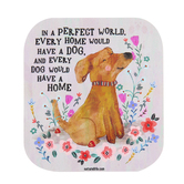 Natural Life, In A Perfect World Dog Square Sticker, Vinyl, 4 inches