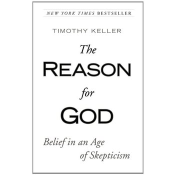 The Reason for God, by Timothy Keller, Paperback