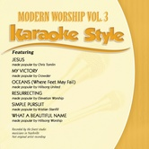 Modern Worship Volume 3, Karaoke Style, As Made Popular by Various Artists, CD+G