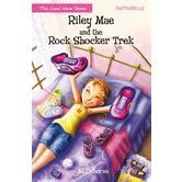 Faithgirlz, Riley Mae and the Rock Shocker Trek, The Good News Shoes, Book 2, by Jill Osborne