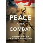 Peace after Combat: Healing the Spiritual & Psychological Wounds of War, by Tiffany Tajiri